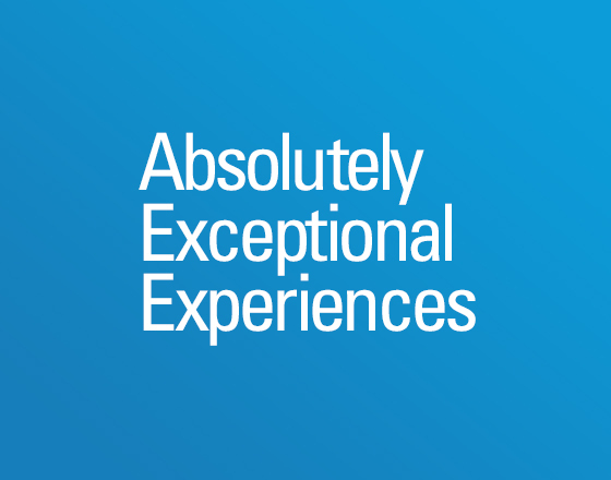 Absolutely Exceptional Experiences